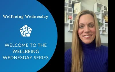 Welcome to the Wellbeing Wednesday Series