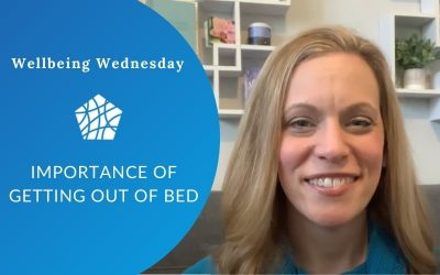 Importance of Getting out of Bed