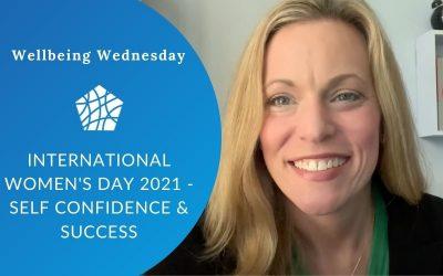 International Women's Day 2021 – Self Confidence & Success