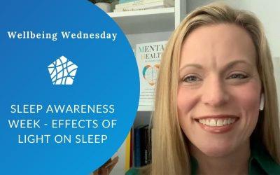 Sleep Awareness Week – Effects of Light on Sleep